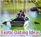 Exotic Dating Ideas