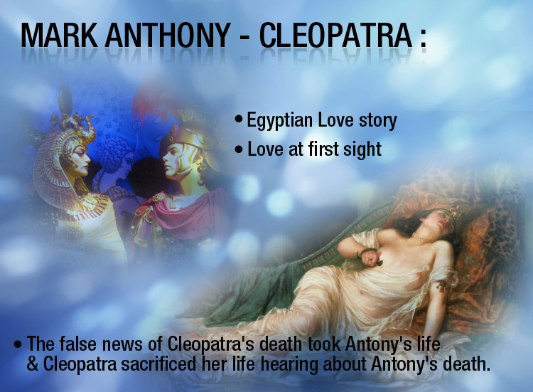 It was Love at First-sight, Mark Antony & Cleopatra a' Tragic Love Story'