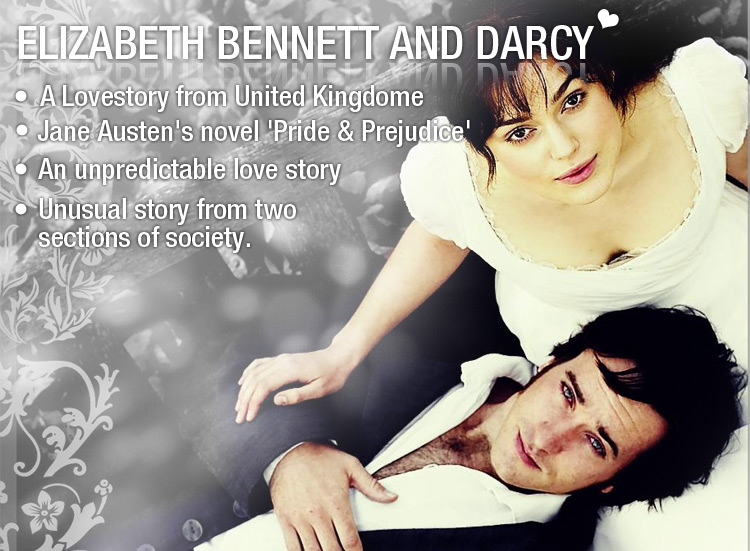 Pride & Prejudice say it all, Elizabeth & Darcy an 'Unpredictable Lovestory'