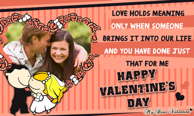 Love Holds Meaning Only When - Valentine Cards