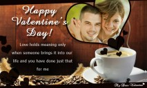Love Holds Meaning Only When Someone - Valentine Cards