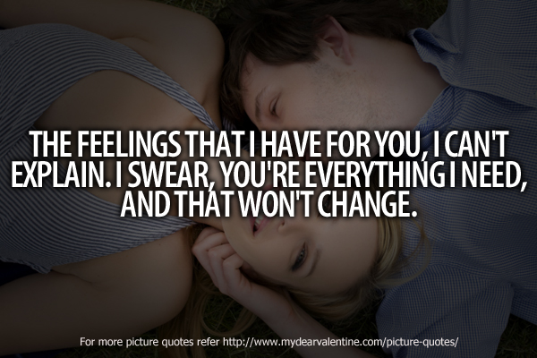 Cute love quotes - The feelings that I have