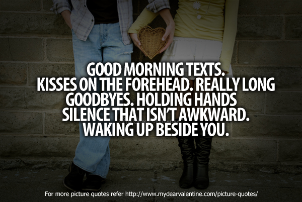Girlfriend Quotes - Good morning texts