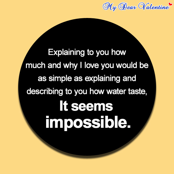 I love you quotes - Explaining to you how much