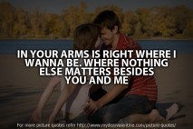 I love you quotes - In your arms is right