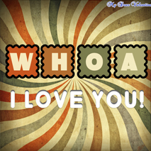I love you quotes - Whoa ! I love you