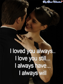 I love you quotes - I loved you always..I love