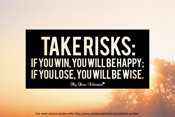 happy valentines day quotes for long distance relationship - Take risks