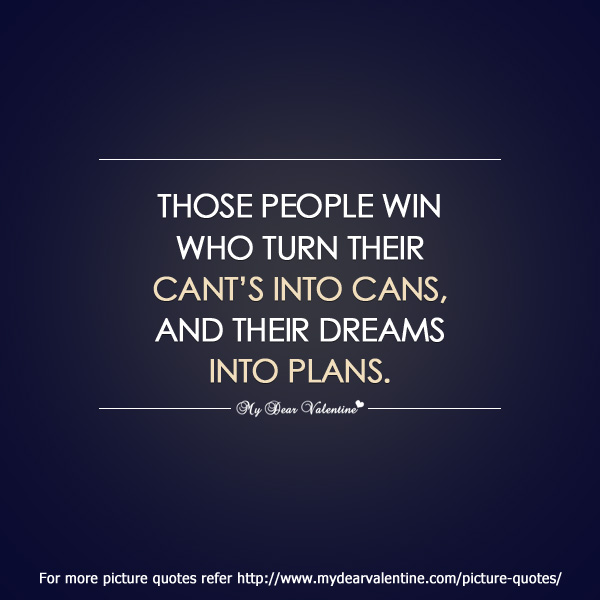 Those people win who