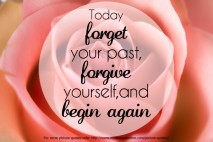 Today forget you past