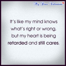 Love hurts quotes - It's like my mind knows