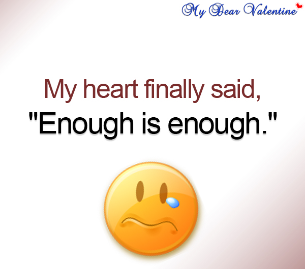 I Love You Enough Quotes : Enough Quotes Enough Is Enough Quotes Quote Pictures to pin on ...