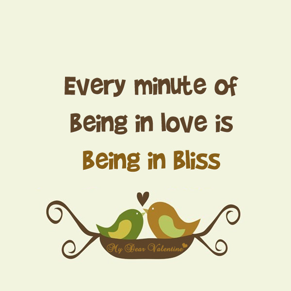 Love quotes - Every minute of being