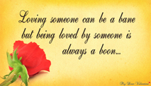 Love quotes - Loving someone can be a
