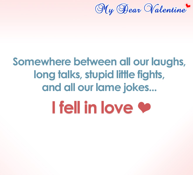 Love quotes - Somewhere between all our laughs,