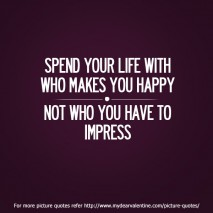 Love quotes - Spend your life with