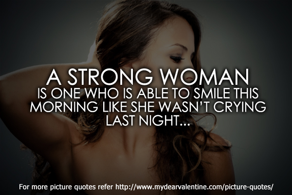 Love quotes for her - A strong woman