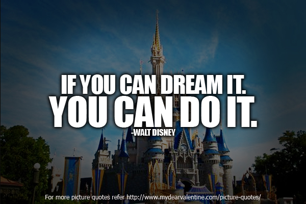 ... Motivational Quotes   If You Can Dream It ...