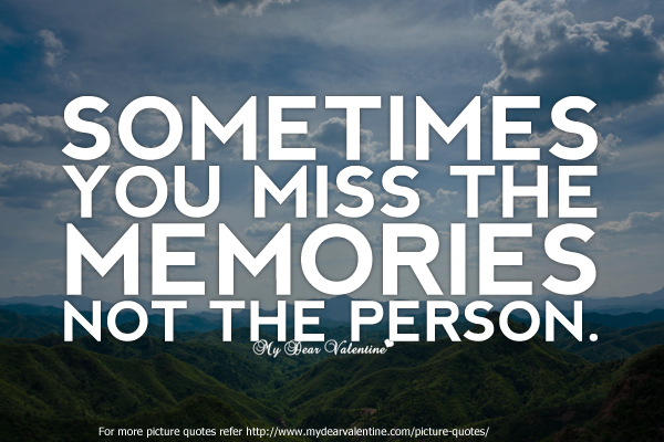 Quotes About Love Memories : photoquotes