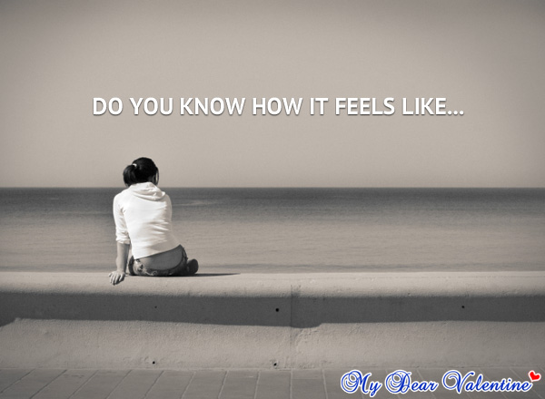 Sad love quotes - Do you know how