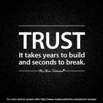 Sad love quotes - Trust it takes years