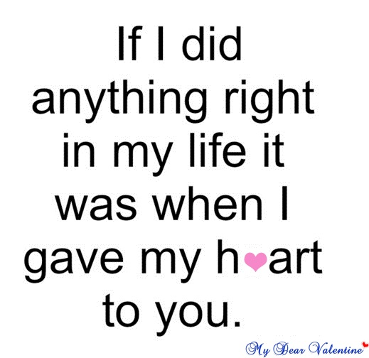 Love Quote For Girlfriend Glamorous If I Did Anything Right
