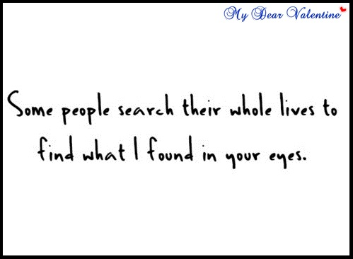 Sweet Love Quotes   Some People Search Their Whole