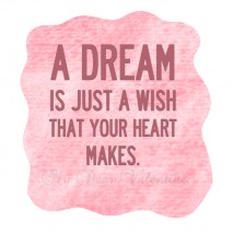 Sweet love quotes - A dream is just a wish