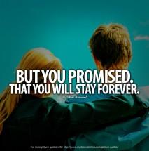 Amazing Love Quotes - But you promised