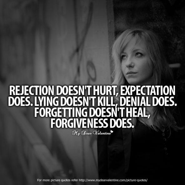 Broken Heart Love Quotes - Rejection does not hurt