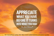 cute life quotes - Appreciate what you have