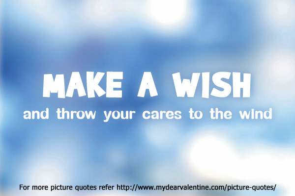 Make A Wish Quotes Best Make A Wish