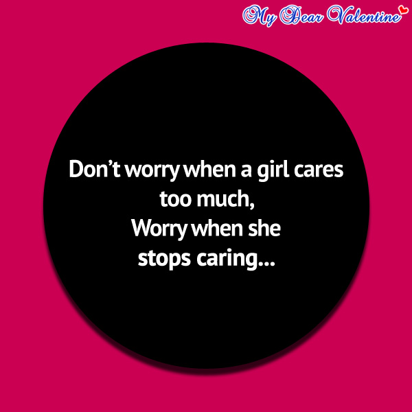 girlfriend quotes - Don't worry when a girl
