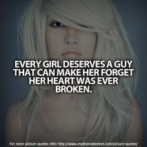 girlfriend quotes - Every girl deserves
