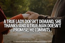 Heart Touching Quotes - A true lady does not demand
