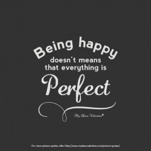 Heart Touching Quotes - Being Happy does not means