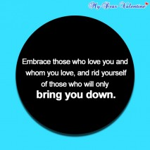 inspirational quotes - Embrace those who love you