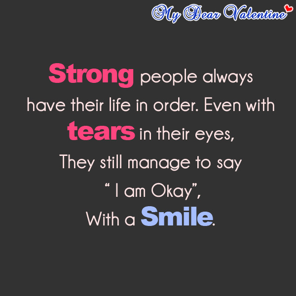 inspirational quotes - Strong people always have their