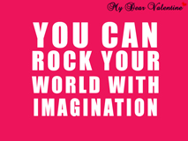 inspirational quotes - You can rock your world