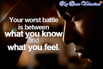 inspirational quotes - Your worst battle is between
