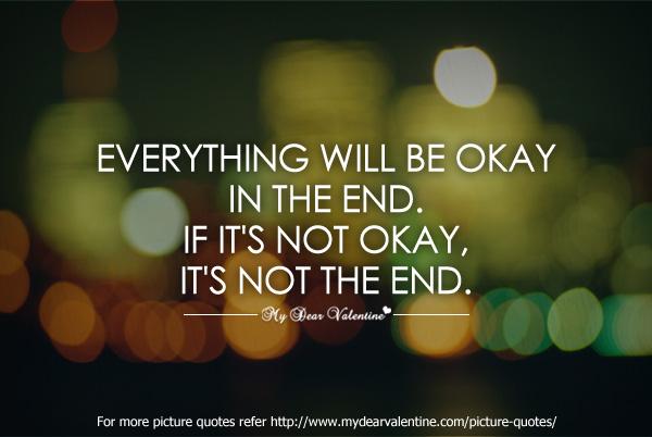Inspirational Quotes - Everything will be okay