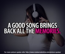 inspirational quotes - A good song brings