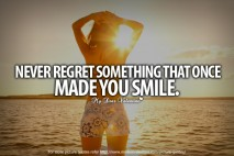 Inspirational Quotes - Never regret something that