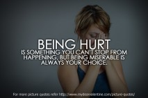 life quotes - Being hurt is something