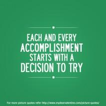 life quotes - Each and every accomplishment