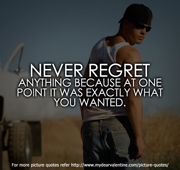 life quotes - Never regret anything