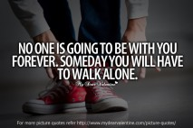 life quotes - No one is going to be