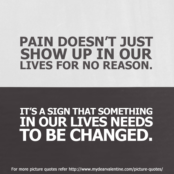 life quotes - Pain doesnt just show up