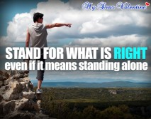 life quotes - Stand for what is right