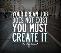 life quotes - Your dream job